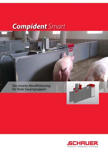 Compident Smart - Abruffütterung - Schauer Agrotronic GmbH