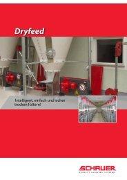 Dryfeed: Perfekt im Futter - Schauer Agrotronic GmbH