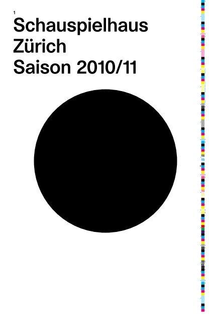 Saisonvorschau 2010/11 - Schauspielhaus Zürich