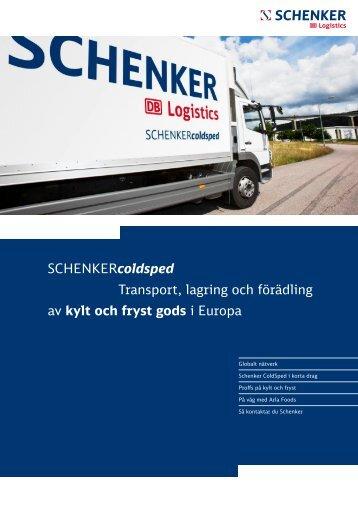 SCHENKERcoldsped Transport, lagring och förädling av kylt och ...