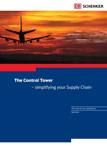 The Control Tower – simplifying your Supply Chain - Schenker