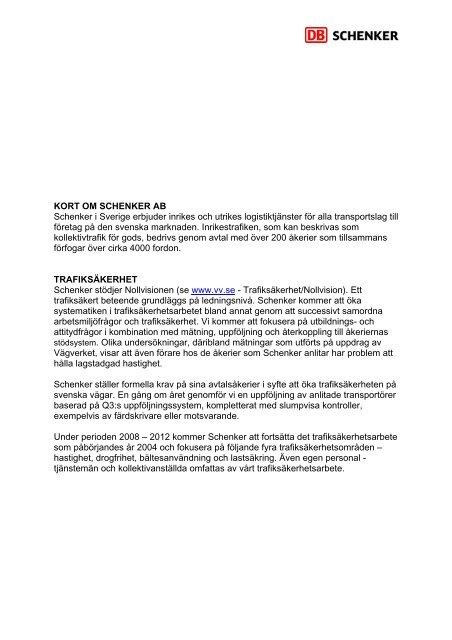 KORT OM SCHENKER AB Schenker i Sverige erbjuder inrikes och ...
