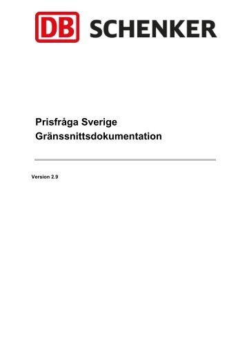 Prisfråga Sverige Gränssnittsdokumentation - Schenker