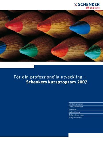 För din professionella utveckling – Schenkers kursprogram 2007.