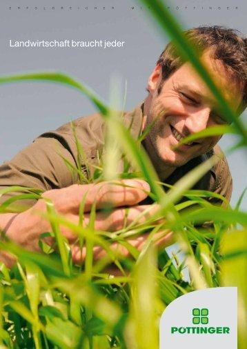 Landwirtschaft braucht jeder - Alois Pöttinger Maschinenfabrik GmbH