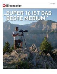 """"""" SUPER 16 IST DAS BESTE MEDIUM"""" - Fachverlag Schiele & Schön"""