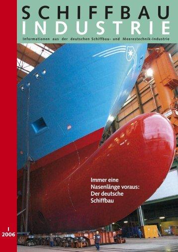 Der deutsche Schiffbau - Schiff & Hafen