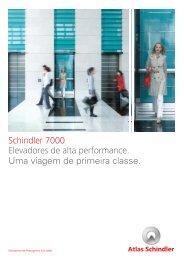 Schindler 7000 Elevadores de alta performance. Uma viagem de ...