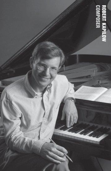 ROBERT KAPILOW COMPOSER - G. Schirmer, Inc.