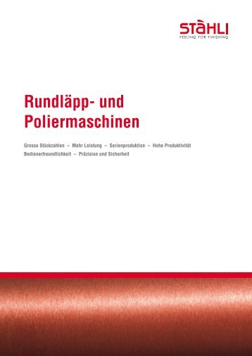Rundläpp- und Poliermaschinen - A.W. Stahli AG