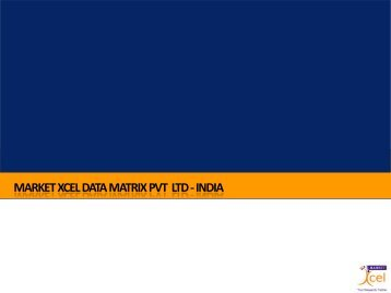market xcel data matrix pvt ltd -india - Directory of Research - Esomar