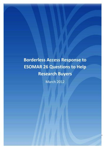 Borderless Access Response to ESOMAR 26 Questions to Help ...