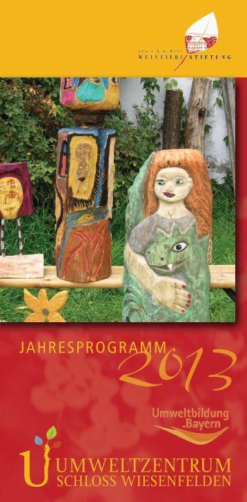 Jahresprogramm für 2013 - Umweltzentrum Schloss Wiesenfelden