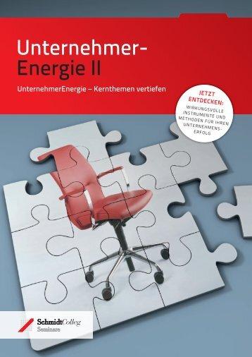 Unternehmer- Energie II - SchmidtColleg GmbH & Co. KG