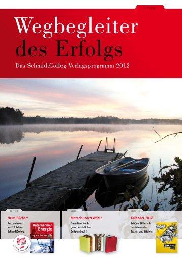 Verlagsprogramm 2012 - SchmidtColleg GmbH & Co. KG