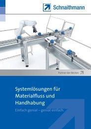 Systemlösungen für Materialfluss und Handhabung - Schnaithmann