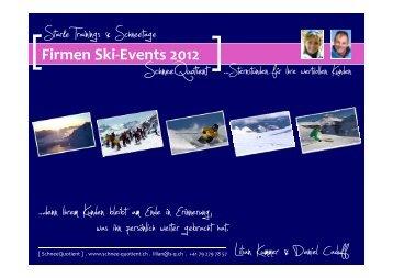 Firmen Ski-Events 2012 - Schnee Quotient