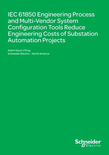 IEC 61850 Engineering Process and Multi ... - Schneider Electric