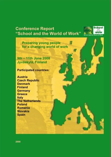 "Conference Report ""School and the World of Work"" - School and WOW"
