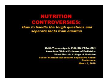NUTRITION CONTROVERSIES: - School Nutrition Association