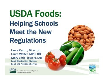 Helping Schools Meet the New Regulations - School Nutrition ...