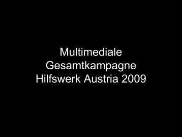 Multimediale Gesamtkampagne Hilfswerk Austria 2009