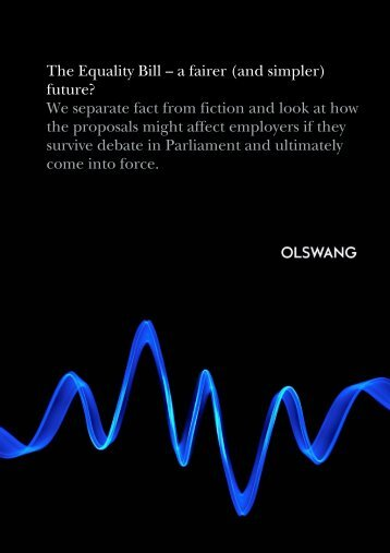 The Equality Bill – a fairer (and simpler) future? We ... - Olswang