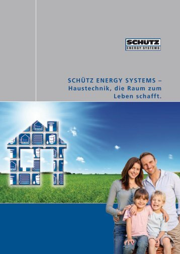 SCHÃœTZ ENERGY SYSTEMS - Schutz GmbH & Co. KGaA