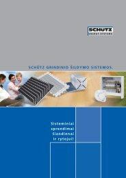 schütz grindinio šildymo sistemos. - Schutz GmbH & Co. KGaA