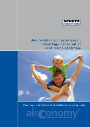 chauffage par le sol et ventilation contrôlée - Schutz GmbH & Co ...