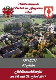 1971-2011 40 Jahre Jubiläumsschützenfest am 04. und 05. Juni 2011