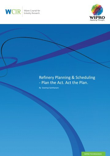 Refinery Planning & Scheduling - Plan the Act. Act the Plan.