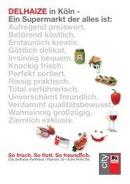 DELHAIZE in Köln - Ein Supermarkt der alles ist: Aufregend ...