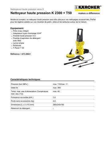 Nettoyeur haute pression K 2300 + T50 - Rue du Commerce