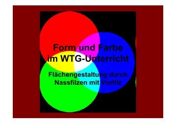 Form und Farbe - Staatliches Schulamt Regensburg