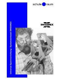 Universal-Spannvorrichtung SWISSREX - AG für Schule & Raum