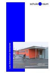 Lyss Schulzentrum Grentschel - AG für Schule & Raum
