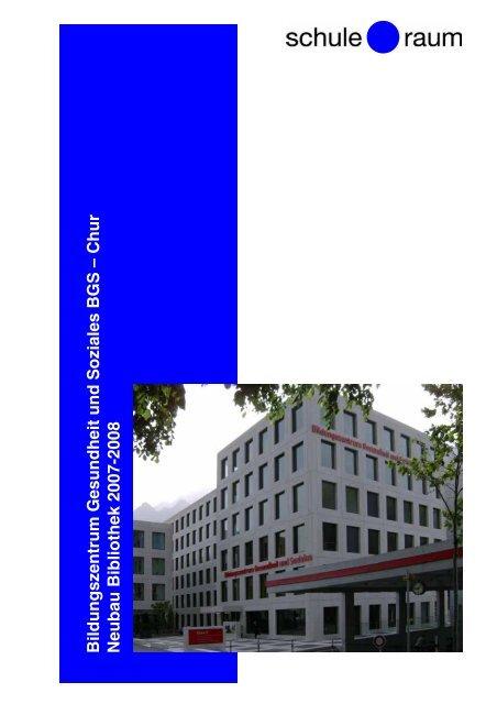 Bildungszentrum Gesundheit und Soziales BGS - AG für Schule ...