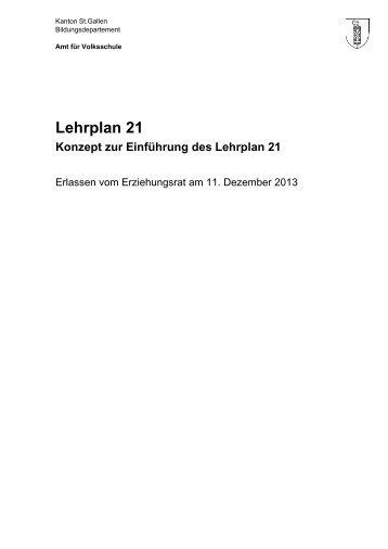 Konzept Einführung Lehrplan 21 - schule.sg.ch - Kanton St.Gallen