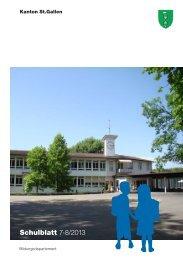 Schulblatt 7-8/2013 - schule.sg.ch - Kanton St.Gallen
