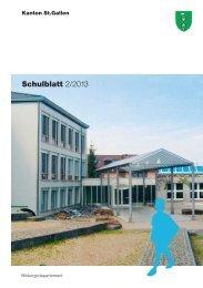 Schulblatt 2/2013 - schule.sg.ch - Kanton St. Gallen