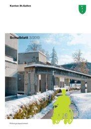 Schulblatt 3/2013 - schule.sg.ch - Kanton St.Gallen
