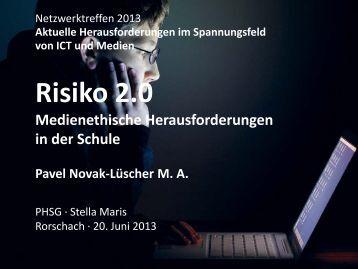 Workshop-Risiko 2.0 (1569 kB, PDF) - schule.sg.ch