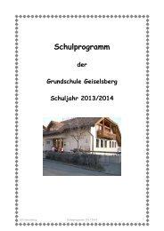 Schulprogramm 2013/14 der GS Geiselsberg