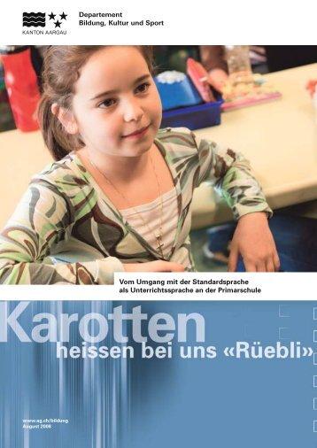 Vom Umgang mit der Standardsprache als ... - Kanton Aargau