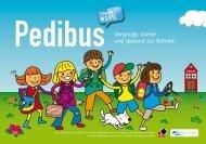 Pedibus - Vergnügt, sicher und gesund zur Schule! - Gemeinden mobil