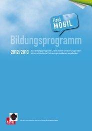"Das Bildungsprogramm ""Tirol mobil"" wird in Kooperation ... - Land Tirol"