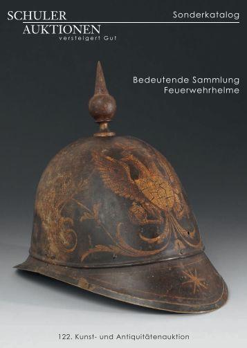Sonderkatalog Bedeutende Sammlung Feuerwehrhelme - Schuler ...