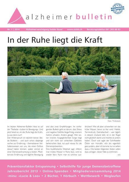 In der Ruhe liegt die Kraft - Alzheimer-Bulletin 1/2014