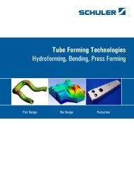 Tube Forming Technologies Hydroforming, Bending, Press Forming